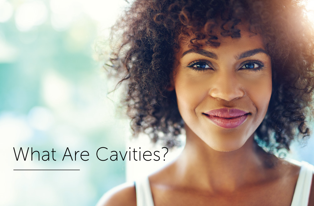 What Are Cavities?